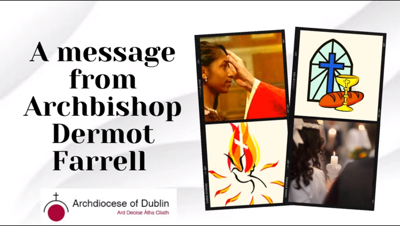 Message from Archbishop Dermot Farrell to families and Children